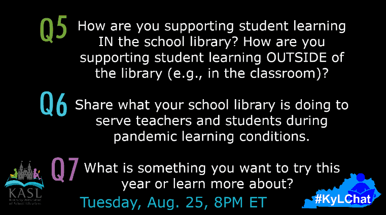 5. How are you supporting student learning IN the school library? How are you supporting student learning OUTSIDE of the library (e.g., in the classroom)? 6. Share what your school library is doing to serve teachers and students during pandemic learning conditions.  7. What is something you want to try this year or learn more about?